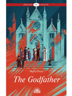 Крёстный отец (The Godfather). Книга для чтения на английском языке. Уровень В2 Издательство 'Антология'
